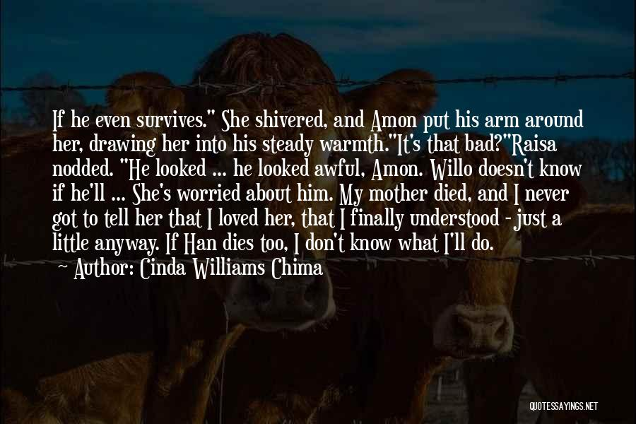 Mother's Warmth Quotes By Cinda Williams Chima