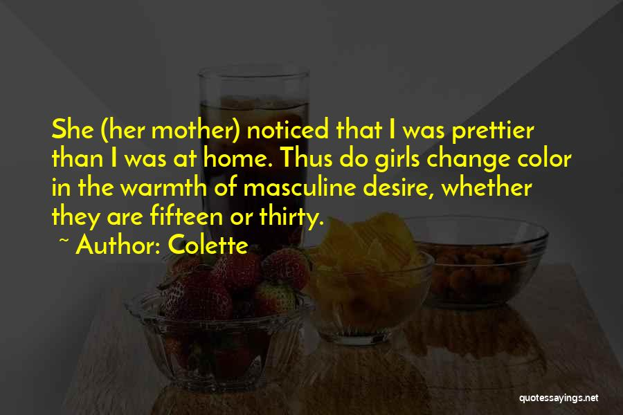 Mother's Warmth Quotes By Colette