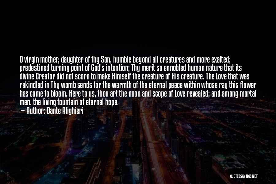 Mother's Warmth Quotes By Dante Alighieri