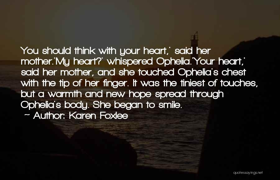 Mother's Warmth Quotes By Karen Foxlee