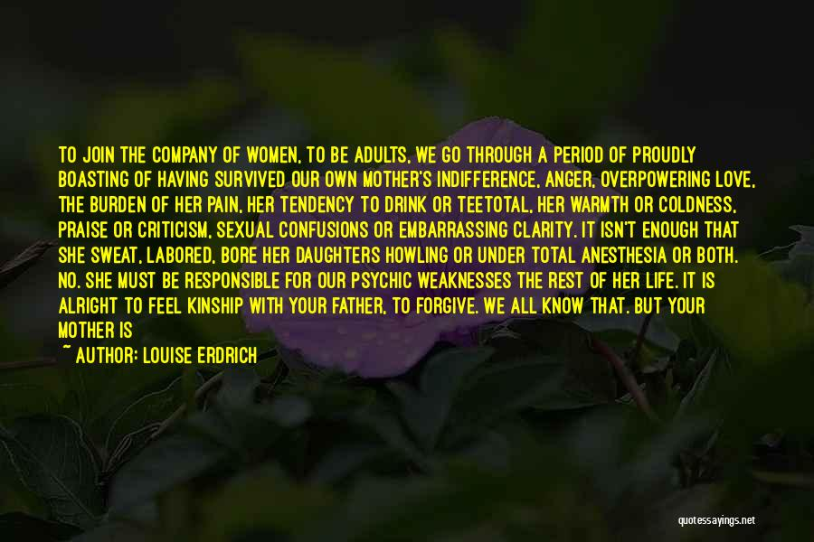 Mother's Warmth Quotes By Louise Erdrich