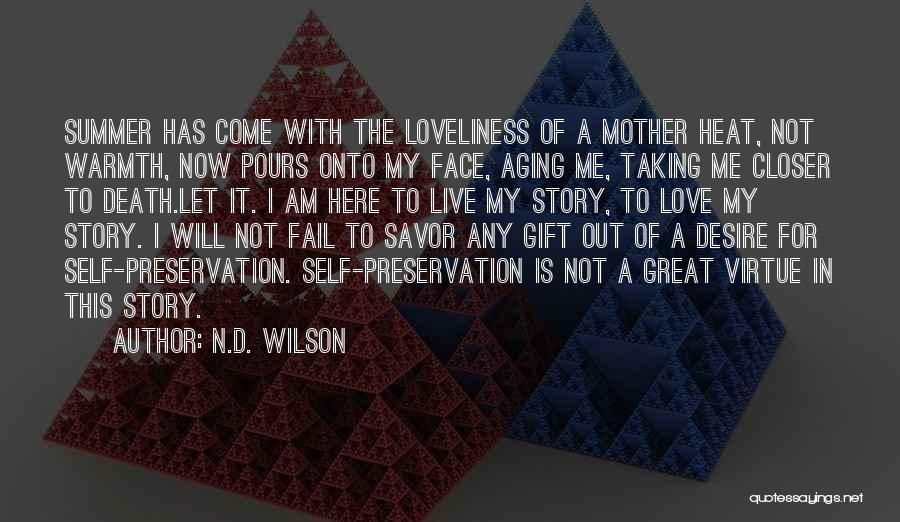 Mother's Warmth Quotes By N.D. Wilson