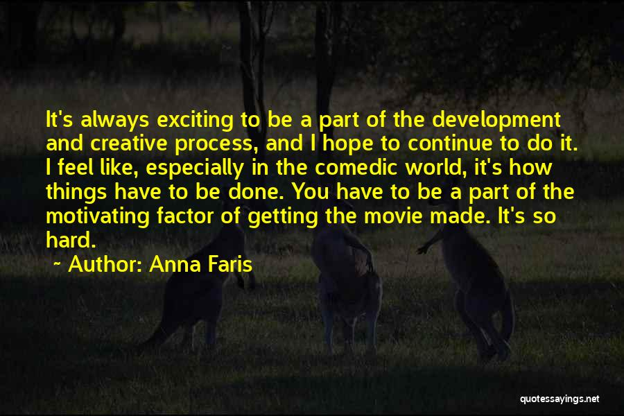 Motivating Yourself Quotes By Anna Faris