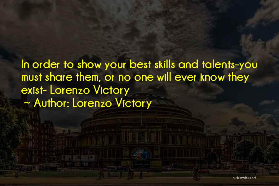 Motivating Yourself Quotes By Lorenzo Victory