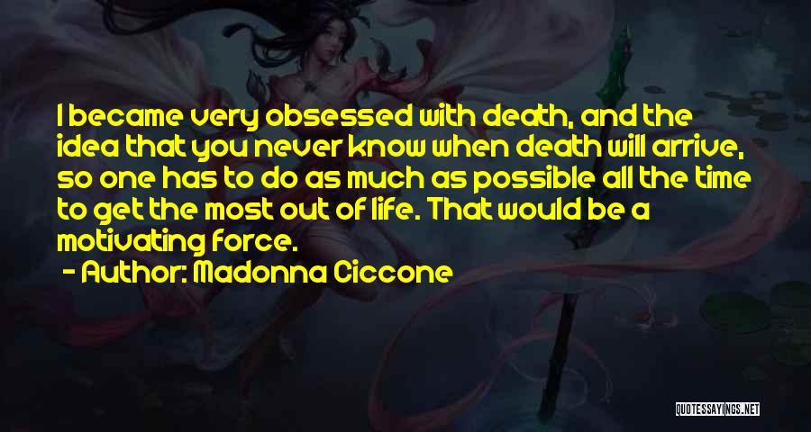 Motivating Yourself Quotes By Madonna Ciccone