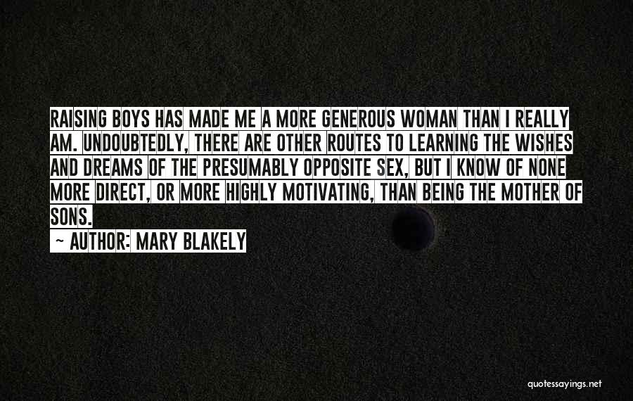 Motivating Yourself Quotes By Mary Blakely