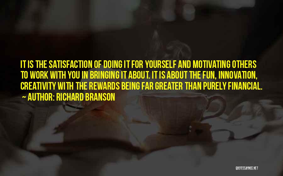 Motivating Yourself Quotes By Richard Branson