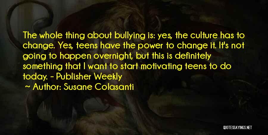 Motivating Yourself Quotes By Susane Colasanti