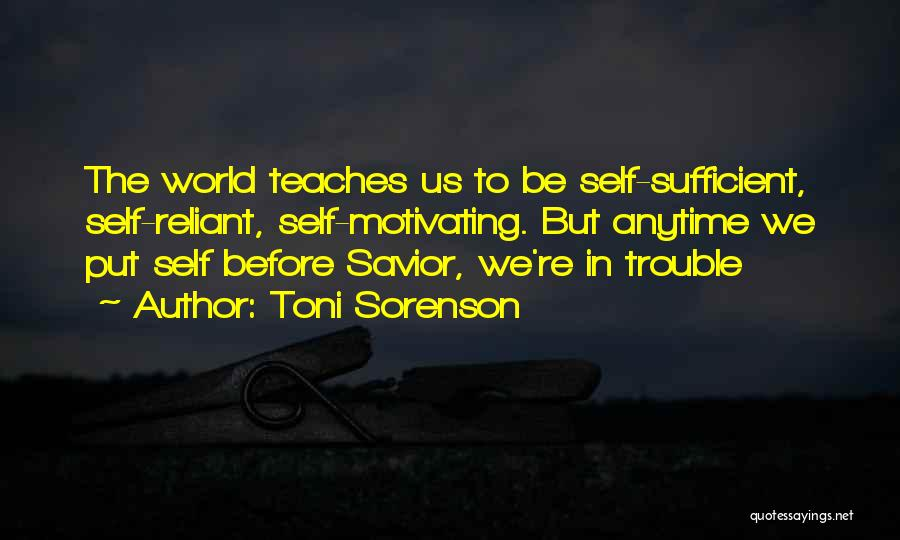 Motivating Yourself Quotes By Toni Sorenson