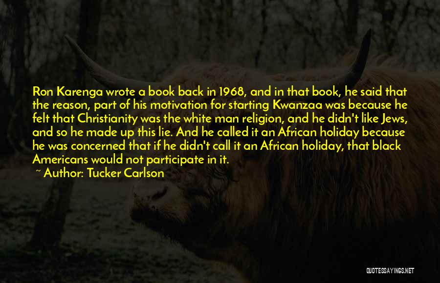 Motivation To Participate Quotes By Tucker Carlson