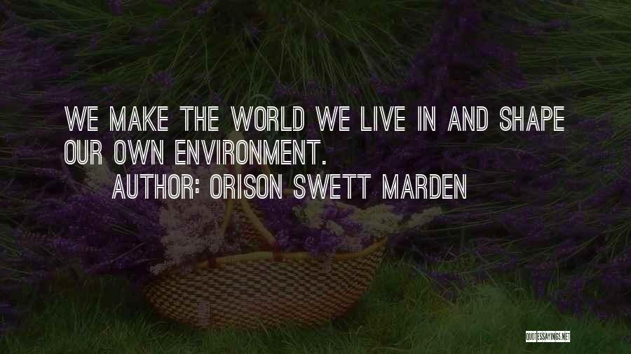 Motivational Get In Shape Quotes By Orison Swett Marden