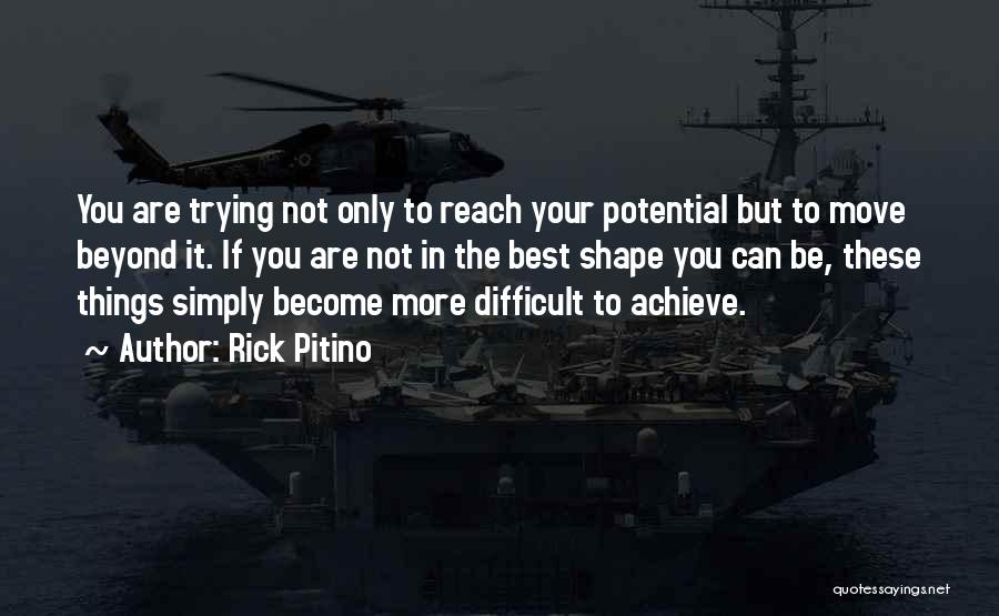 Motivational Get In Shape Quotes By Rick Pitino
