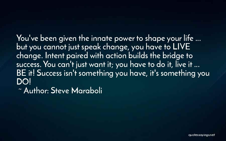 Motivational Get In Shape Quotes By Steve Maraboli