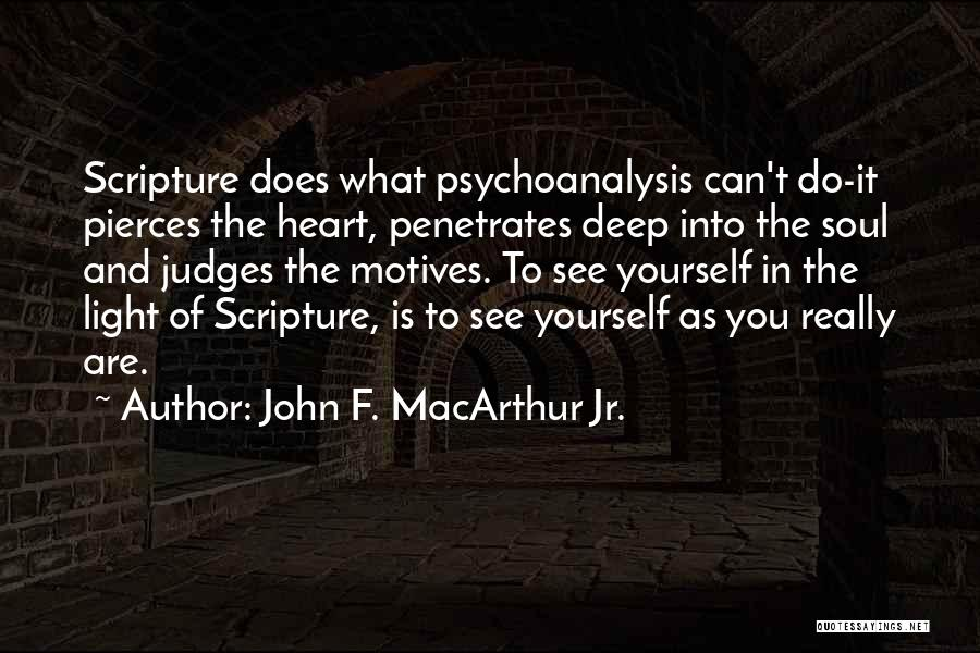 Motives Of The Heart Quotes By John F. MacArthur Jr.