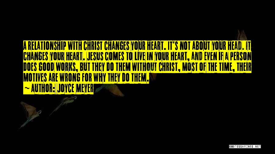 Motives Of The Heart Quotes By Joyce Meyer