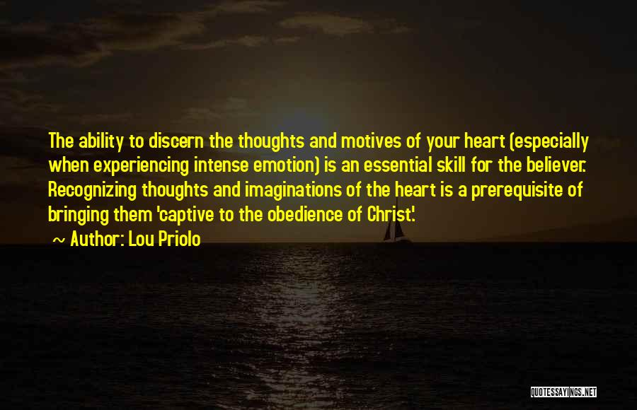 Motives Of The Heart Quotes By Lou Priolo