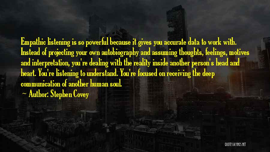 Motives Of The Heart Quotes By Stephen Covey