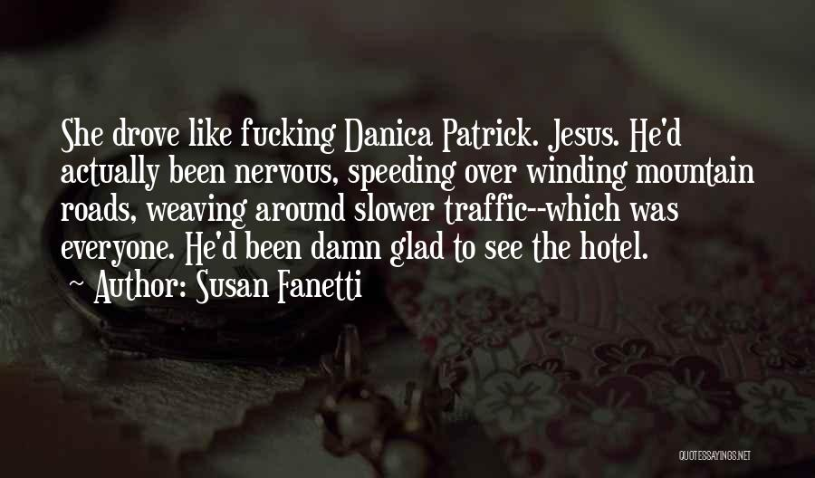 Motorcycle Speeding Quotes By Susan Fanetti