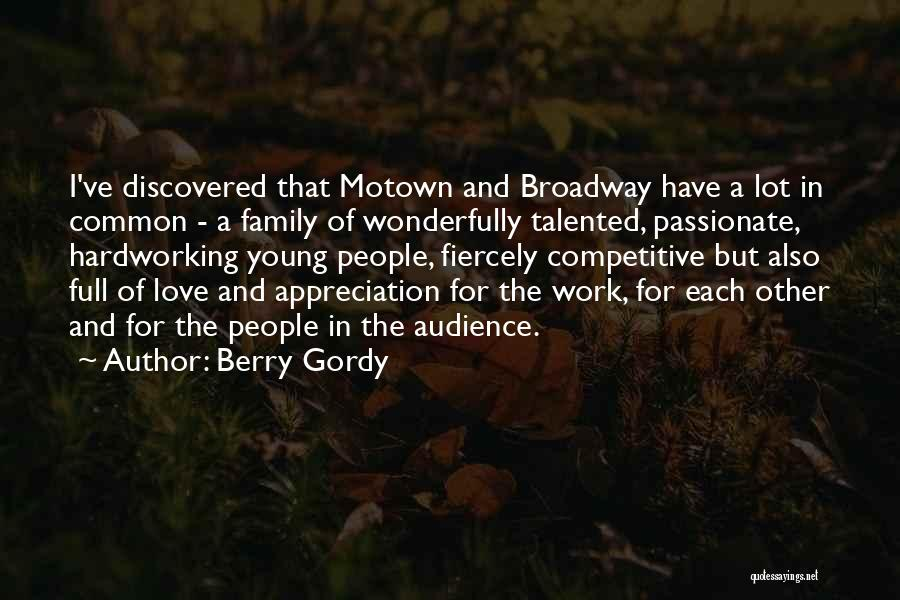 Motown Quotes By Berry Gordy