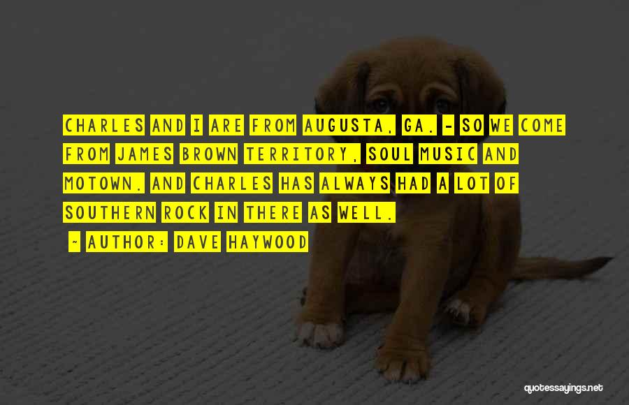 Motown Quotes By Dave Haywood