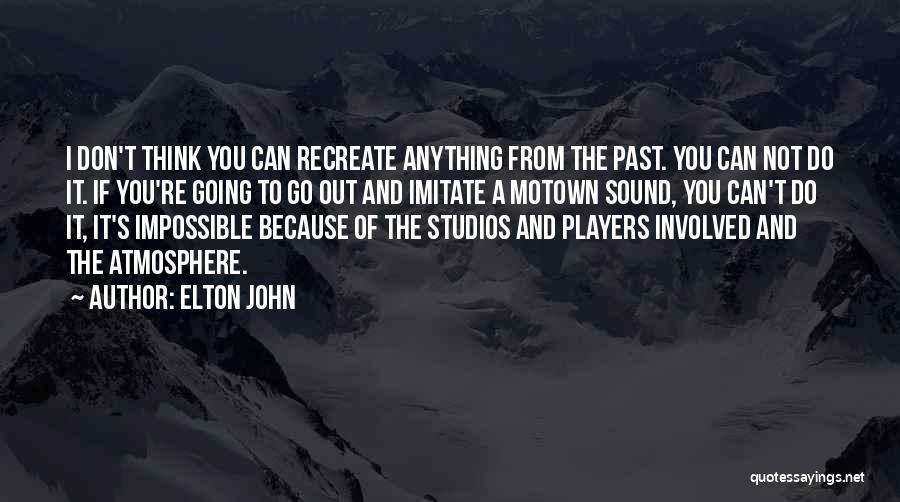 Motown Quotes By Elton John