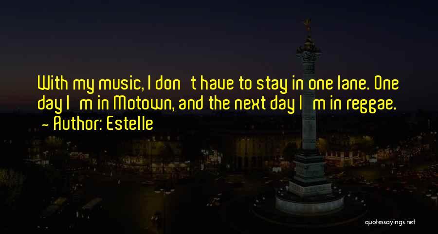 Motown Quotes By Estelle