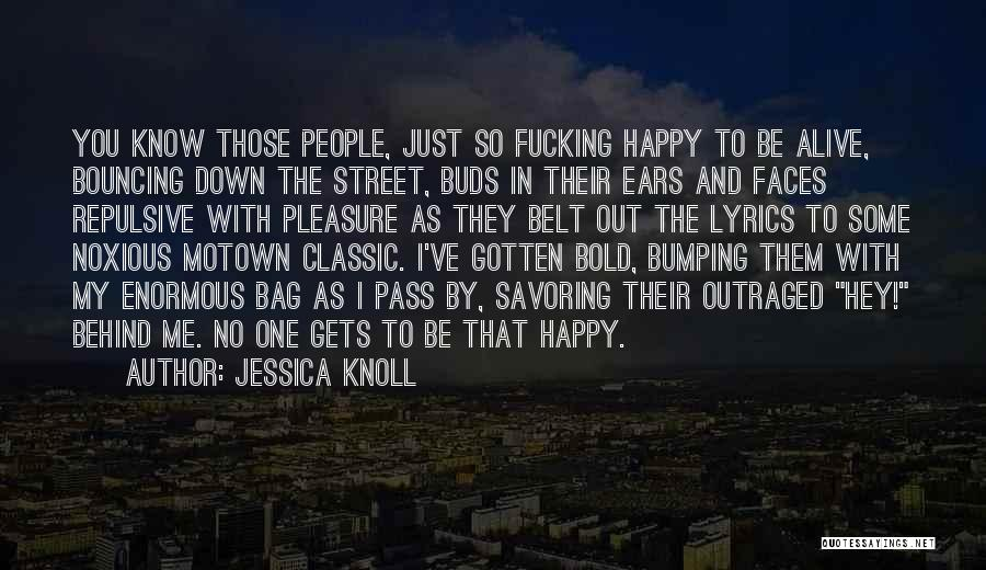Motown Quotes By Jessica Knoll