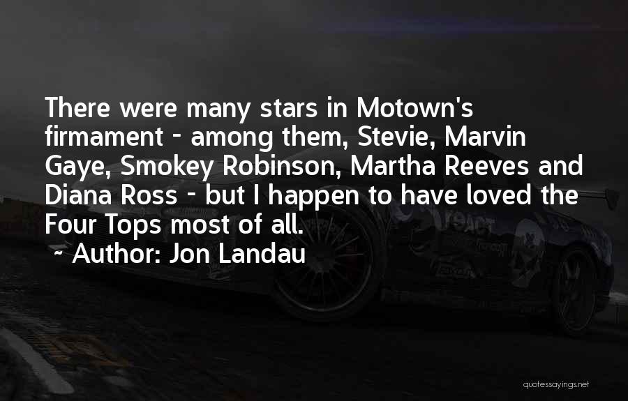 Motown Quotes By Jon Landau