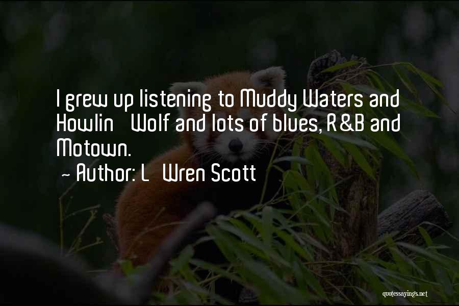 Motown Quotes By L'Wren Scott