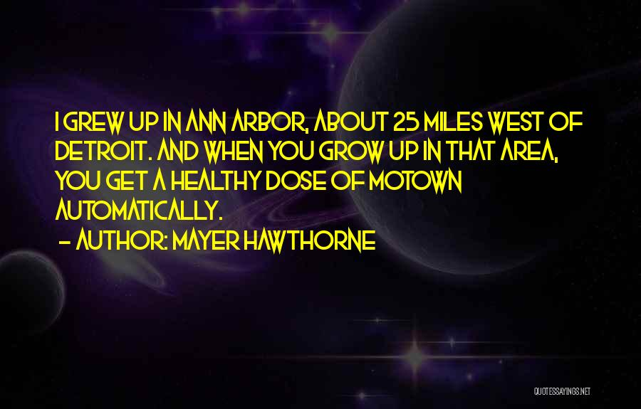 Motown Quotes By Mayer Hawthorne