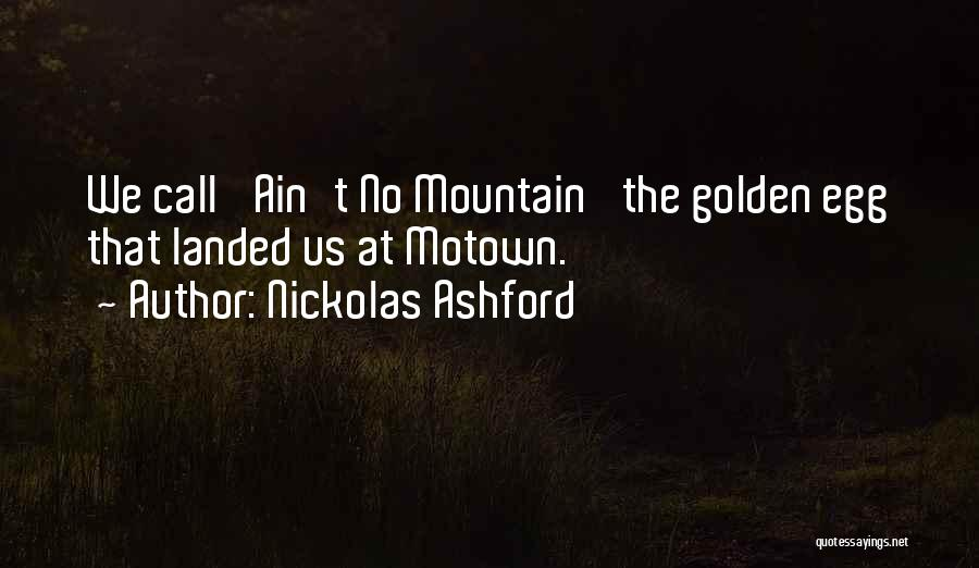 Motown Quotes By Nickolas Ashford