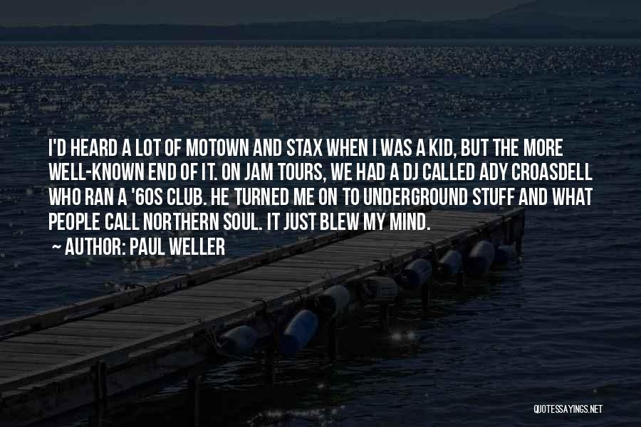 Motown Quotes By Paul Weller