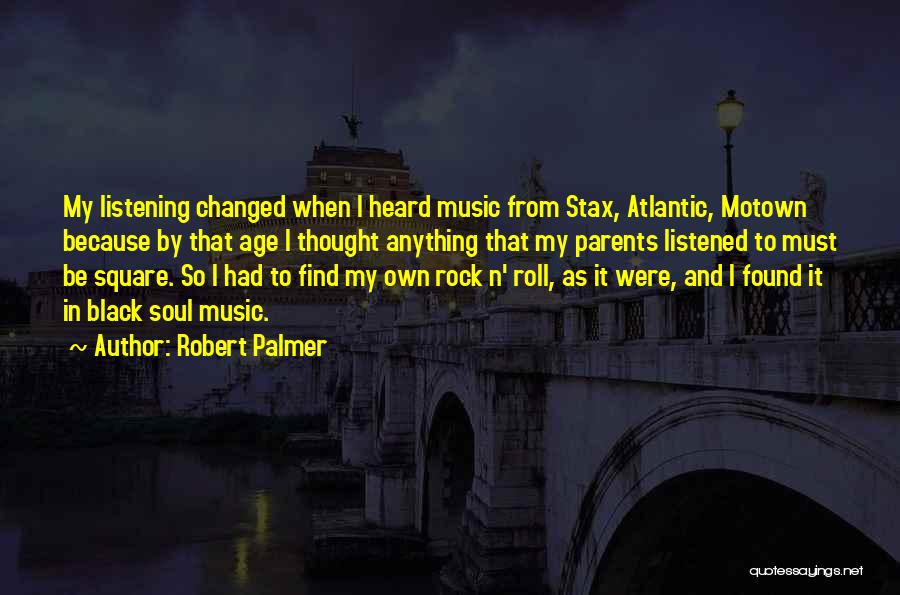 Motown Quotes By Robert Palmer