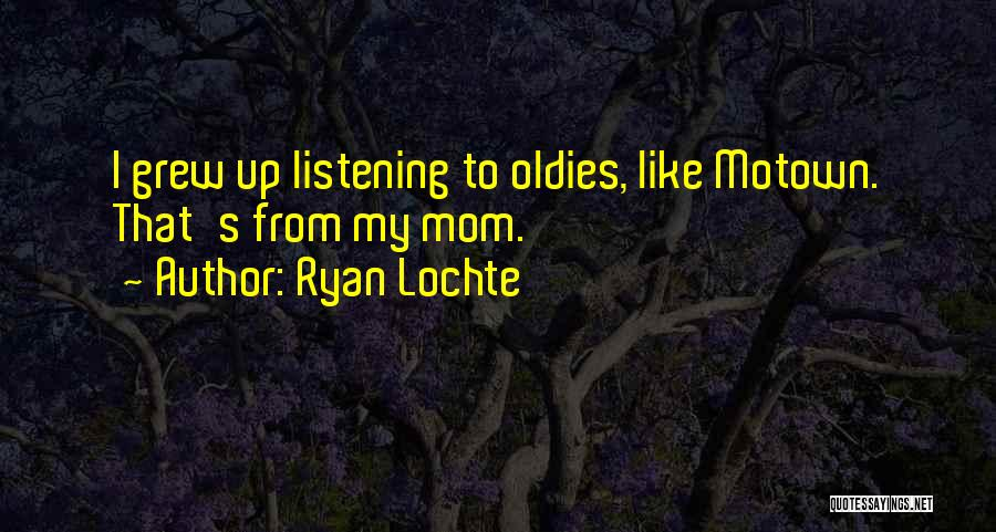 Motown Quotes By Ryan Lochte