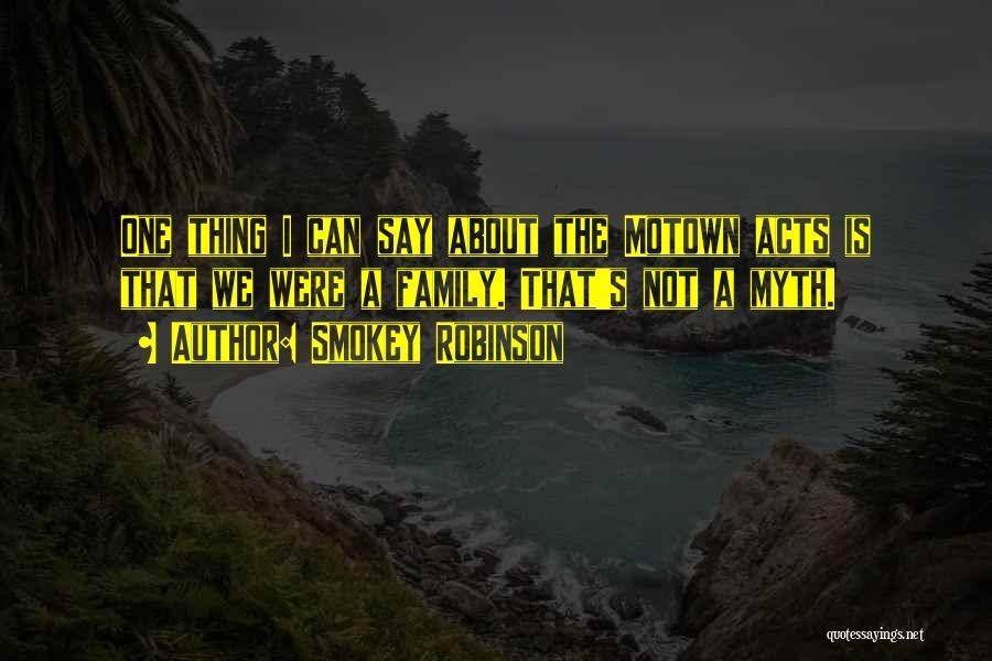 Motown Quotes By Smokey Robinson
