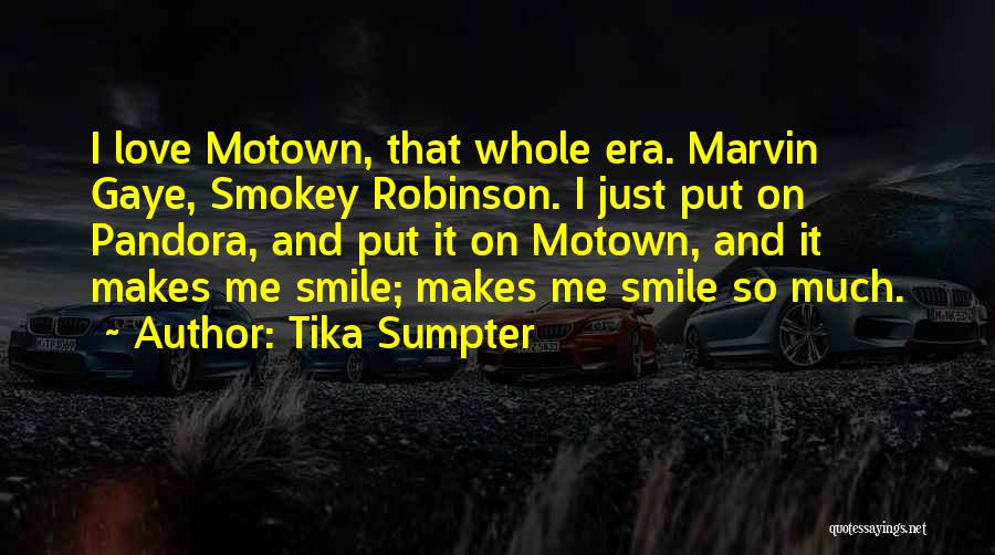 Motown Quotes By Tika Sumpter