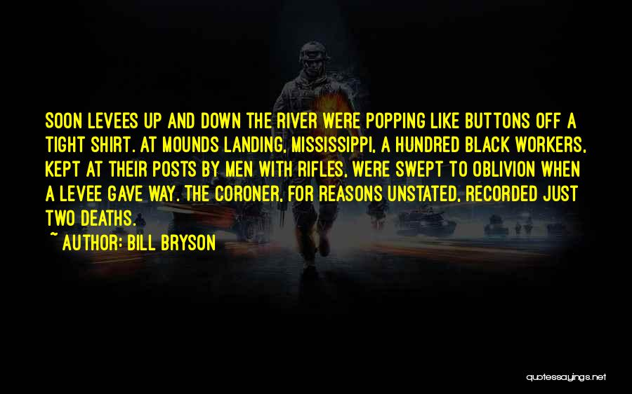 Mounds Quotes By Bill Bryson