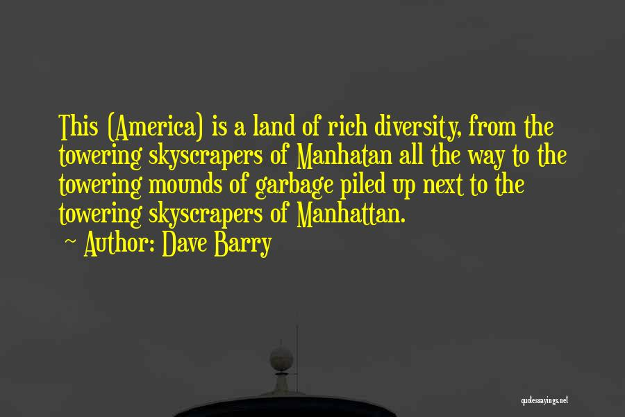 Mounds Quotes By Dave Barry