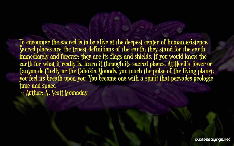 Mounds Quotes By N. Scott Momaday