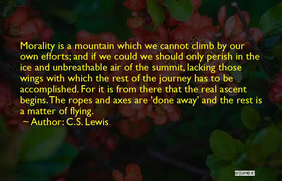 Mountain Climb Quotes By C.S. Lewis
