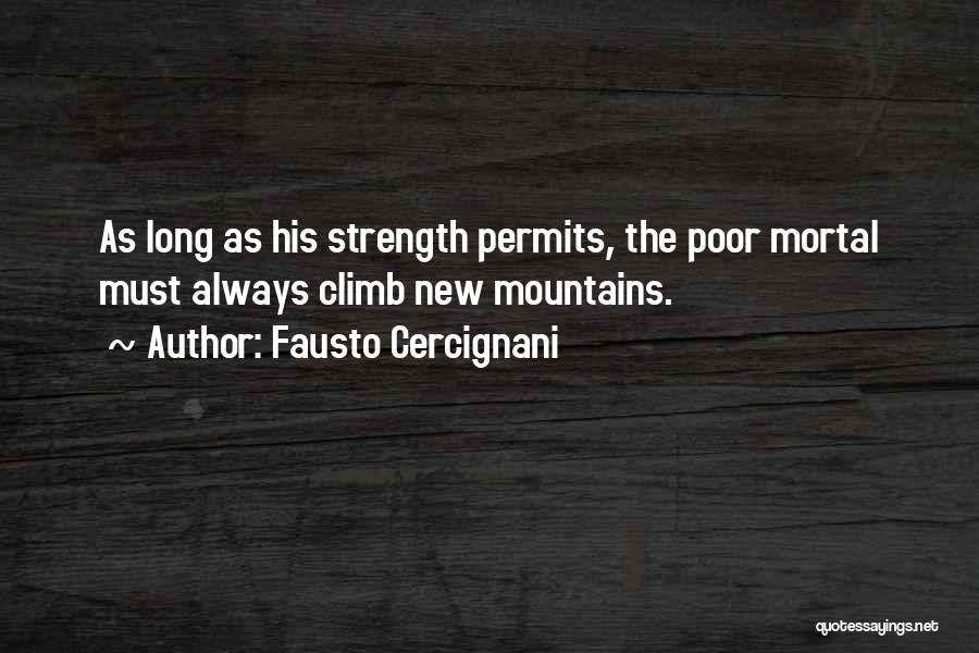 Mountain Climb Quotes By Fausto Cercignani