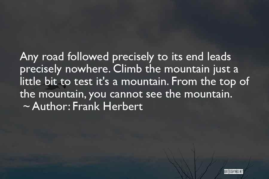 Mountain Climb Quotes By Frank Herbert