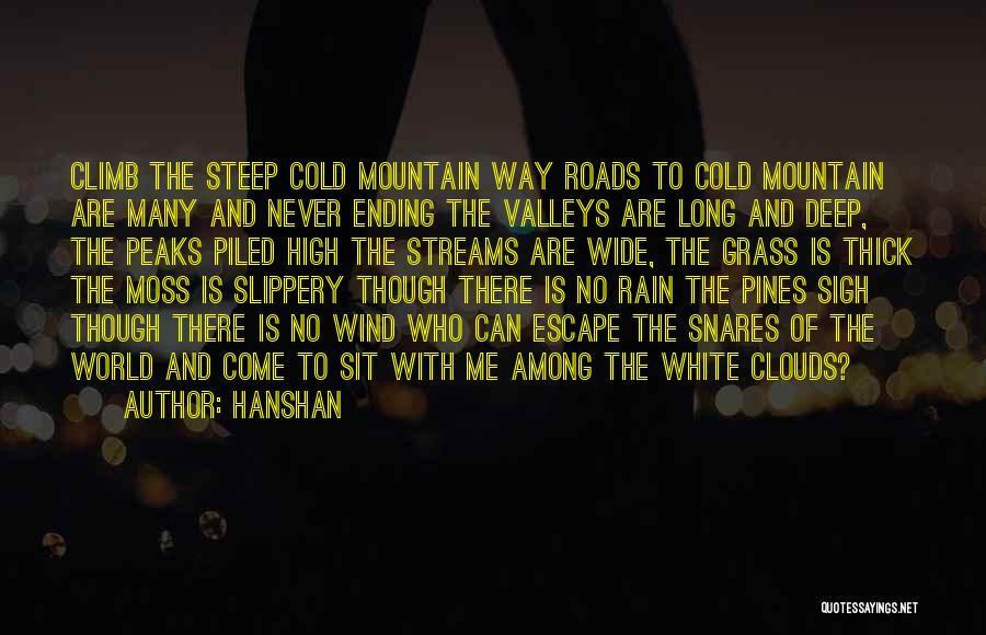 Mountain Climb Quotes By Hanshan