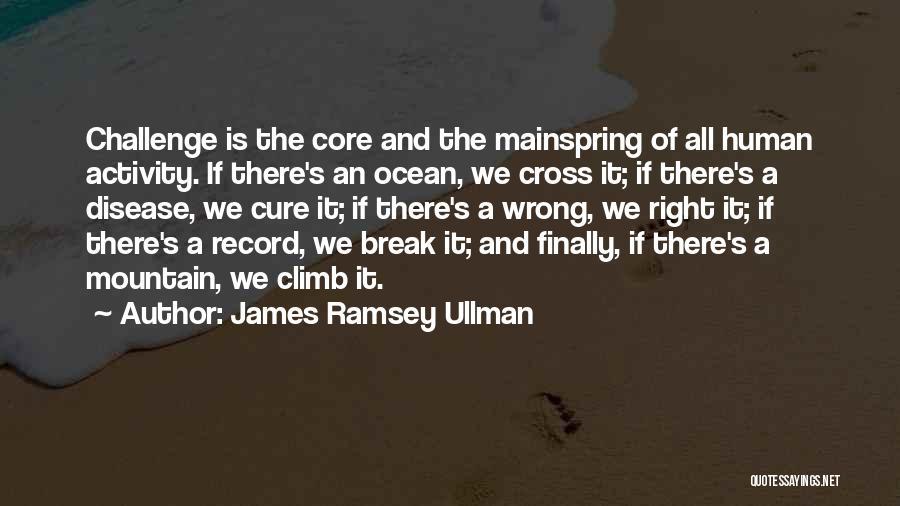 Mountain Climb Quotes By James Ramsey Ullman