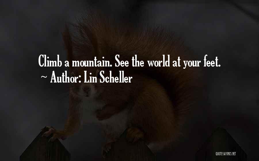 Mountain Climb Quotes By Lin Scheller