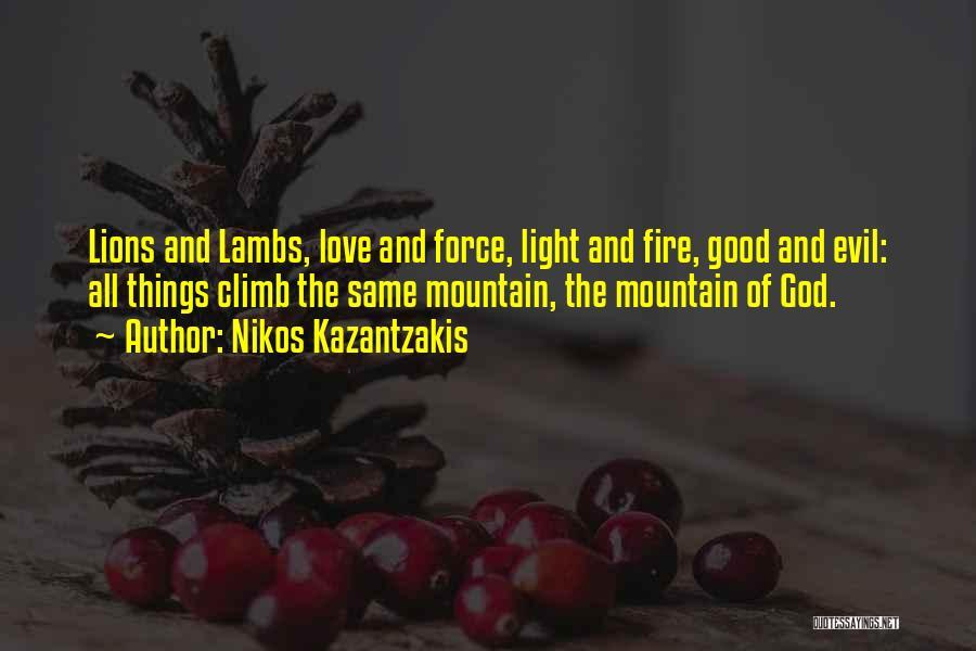 Mountain Climb Quotes By Nikos Kazantzakis