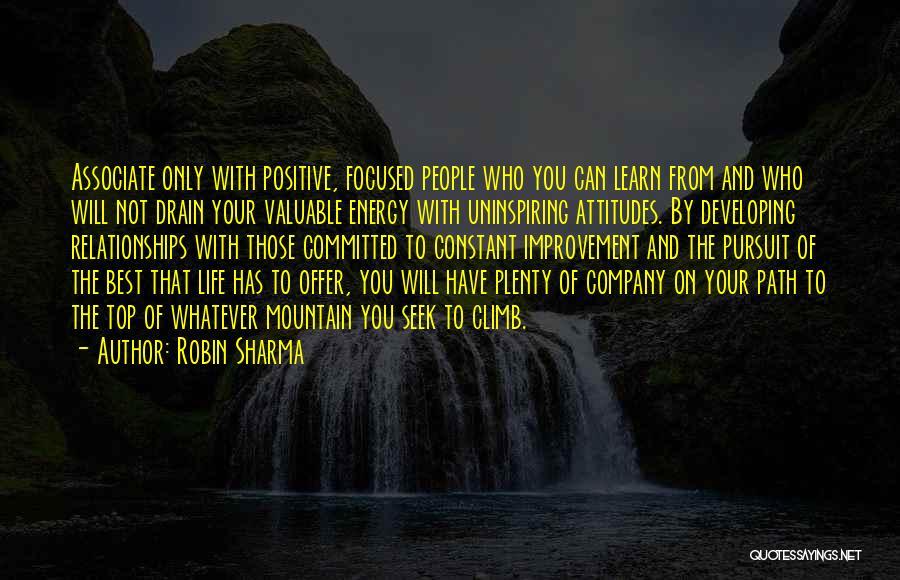 Mountain Climb Quotes By Robin Sharma