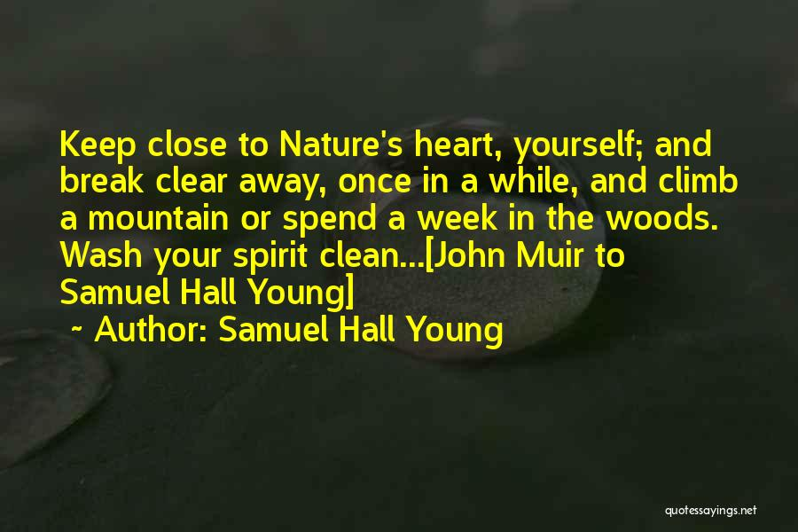 Mountain Climb Quotes By Samuel Hall Young