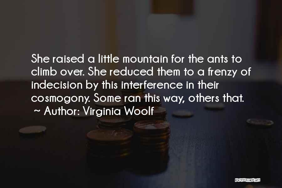 Mountain Climb Quotes By Virginia Woolf