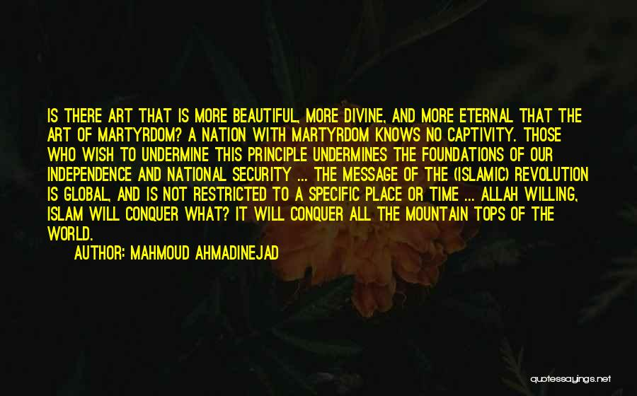 Mountain Conquer Quotes By Mahmoud Ahmadinejad
